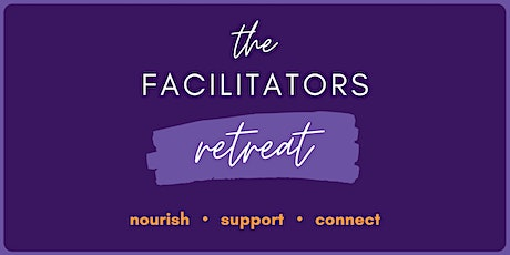The Facilitators Retreat tickets