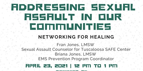 Addressing Sexual Assault in our Communities: Networking for Healing tickets
