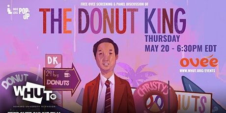 WHUT Film Screening and Panel Discussion  of  DONUT KING tickets