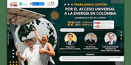 Día de la Tierra    ¡Por el acceso universal a la energía en Colombia! entradas