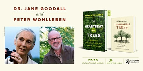 Dr. Jane Goodall with Peter Wohlleben, The Heartbeat of Trees tickets