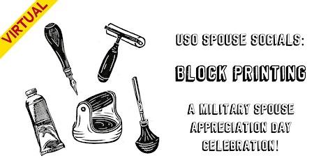 USO Spouse Socials:  Block Printing tickets