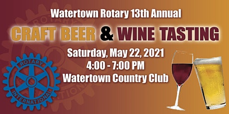 Watertown Rotary 13th Annual Craft Beer and Wine Tasting tickets