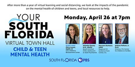 Child & Teen Mental Health Your South Florida Virtual Town Hall tickets
