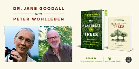 Peter Wohlleben in conversation with Jane Goodall: The Heartbeat of Trees tickets