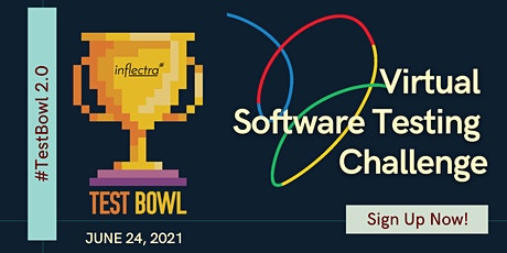 TestBowl 2.0 - Virtual Software Testing Challenge for Teams | 2021 tickets