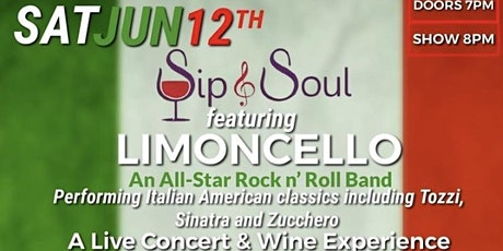 Sip & Soul - A Night of  Live Italian Music & Wine f/ LIMONCELLO tickets