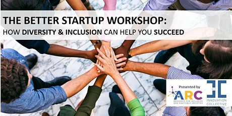 The Better Startup Workshop: How Diversity & Inclusion can help you succeed tickets