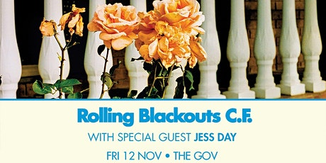 Rolling Blackouts Coastal Fever The Gov tickets