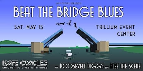 Beat the Bridge Blues tickets