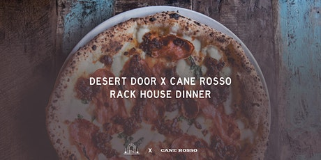 Desert Door x Cane Rosso Dinner tickets