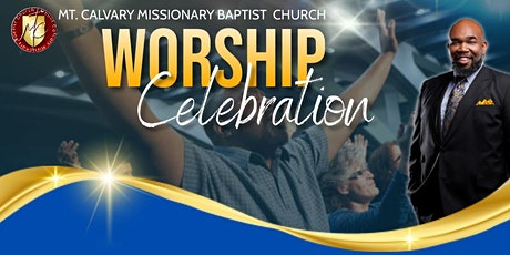Mt. Calvary Worship Celebration tickets