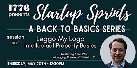 1776 Presents: Startup Sprints Session 6 - Leggo My Logo: IP Basics tickets