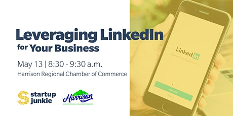 Leveraging LinkedIn for Your Business tickets