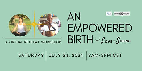 An Empowered Birth tickets