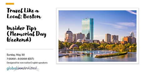 Boston - Travel Like A Local: Insider Tips (Memorial Day Weekend) tickets