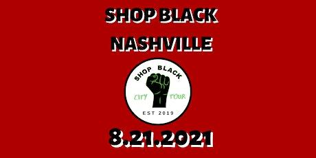 Shop Black Nashville 8.21.2021 tickets