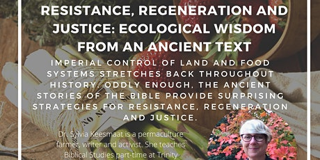 Resistance, Regeneration and Justice: Ecological Wisdom from  Ancient Text tickets