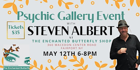 Steven Albert: Psychic Gallery Event - The Enchanted Butterfly tickets