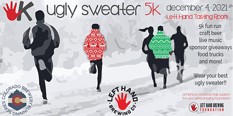 Ugly Sweater 5k @ Left Hand Brewing | Colorado Brewery Running Series tickets