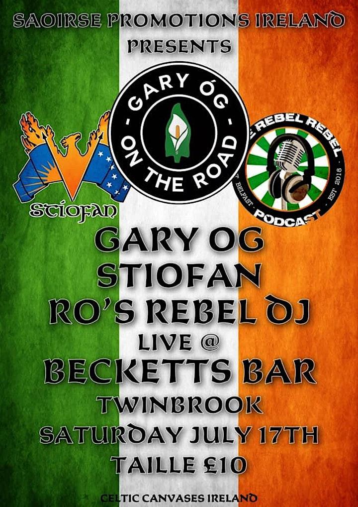 Gary Óg , Stiofan & Ro's Rebel DJ - Live In Belfast image