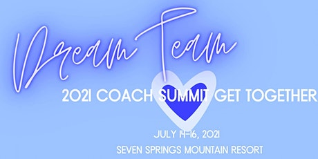 The Dream Team 2021 Summit Event tickets