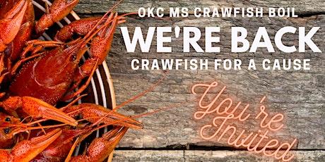8th Annual OKC MS Crawfish Boil tickets