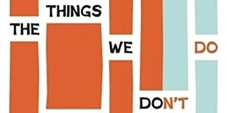 GRAD Book Club: The Things We Don't Do by Andres Neuman tickets