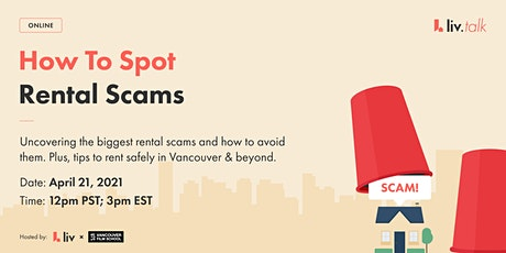 How To Spot Rental Scams | liv.rent X Vancouver Film School | Live Webinar tickets