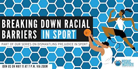 Breaking Down Racial Barriers in Sport tickets