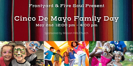 Cinco De Mayo Family Day tickets