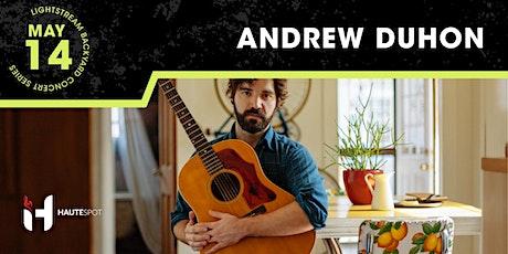Andrew Duhon - Lightstream Backyard Concert Series tickets