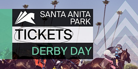 Derby Day at Santa Anita Park - Saturday, May 1st tickets
