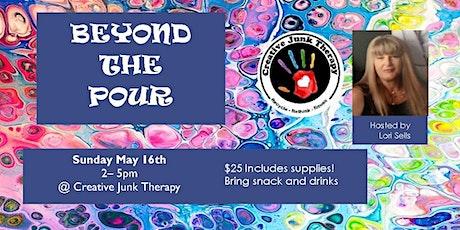 Paint Pour Party - Beyond The Pour tickets