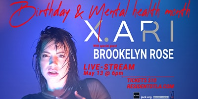 X.ARI Birthday & Mental Health Month Party