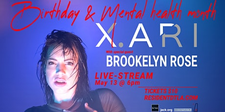 X.ARI Birthday & Mental Health Month Party tickets