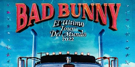 Bad Bunny El Ultimo Tour del Mundo tickets