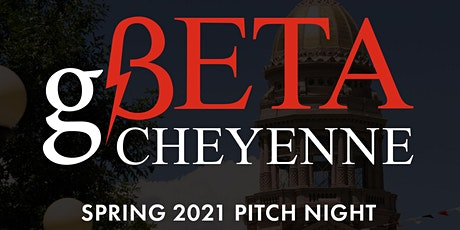 gBETA Cheyenne Pitch Night tickets