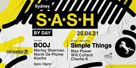 ★ S*A*S*H By Day ★ BODJ ★ tickets