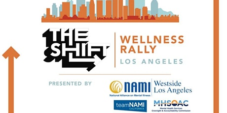 The Shift Wellness Rally - Los Angeles tickets