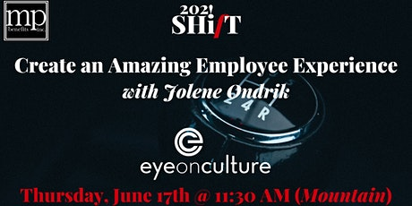 The Employee Experience SHifT tickets