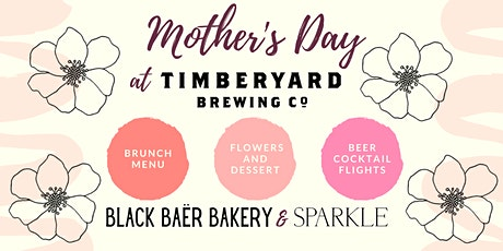 Mother's Day at Timberyard tickets