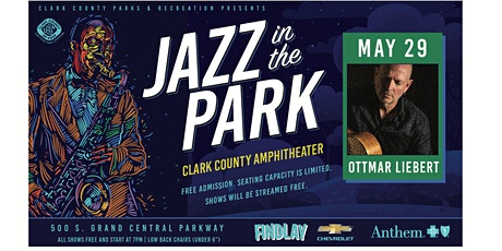 Jazz In The Park featuring OTTMAR LIEBERT tickets