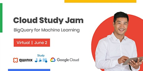 Cloud Study Jam: BigQuery for Machine Learning tickets
