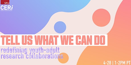 Tell us what we can do: Redefining youth-adult research collaborations tickets