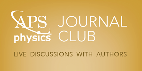 "Physical Review Journal Club: ""Sound of effervescence"" tickets"