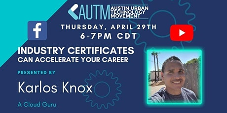 Industry Certificates Can ACCELERATE Your Career- with Karlos Knox tickets