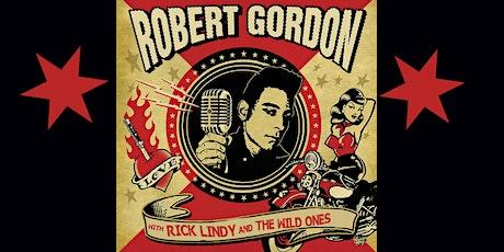 Rockabilly Legend Robert Gordon & Rick Lindy & The Wild Ones tickets