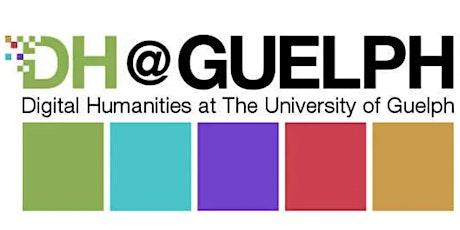 DH@Guelph Summer Workshops 2021 tickets