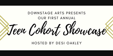 Teen Cohort Showcase tickets